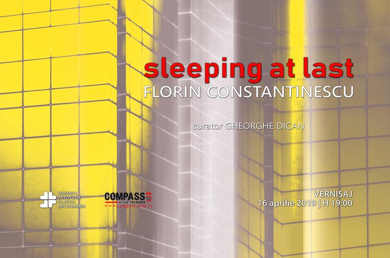 expozitie artist vizual Florin Constantinescu - SLEEPING AT LAST